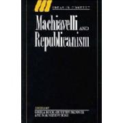 Machiavelli and Republicanism by Gisela Bock