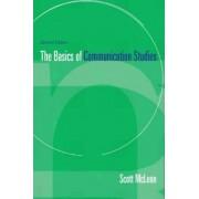 Basics of Communication Studies by Scott McLean
