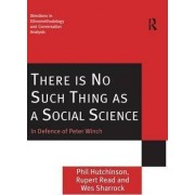 There is No Such Thing as a Social Science by Dr. Phil Hutchinson