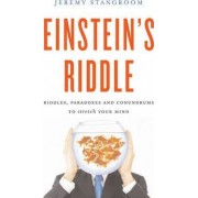 Einstein's Riddle by Jeremy Stangroom