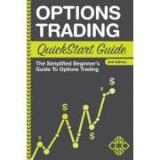 Options Trading QuickStart Guide by Clydebank Finance
