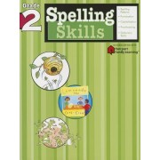 Spelling Skills: Grade 2 (Flash Kids Harcourt Family Learning) by Flash Kids Editors