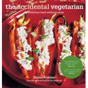The Accidental Vegetarian by Simon Rimmer