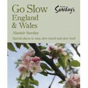 Go Slow England & Wales by Alastair Sawday