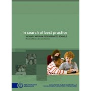 In Search of Best Practice in South African Desegregated Schools by Mokubung O. Nkomo