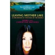 Leaving Mother Lake by Yang Erche Namu