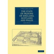 The State of Prisons of England, Scotland and Wales by James Neild
