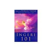 Ingeri 101: Introducere in stabilirea legaturii, lucrarea si vindecarea cu ingeri