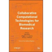 Collaborative Computational Technologies for Biomedical Research by Sean Ekins