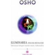 Iluminarea singura revolutie - Osho