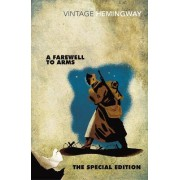 A Farewell to Arms: The Special Edition by Ernest Hemingway