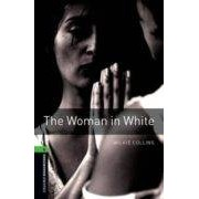 Vv.aa. The Woman In White (obl 6: Oxford Bookworms Library)