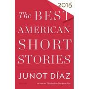 The Best American Short Stories 2016(Junot Diaz)