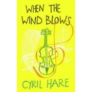 When the Wind Blows by Cyril Hare