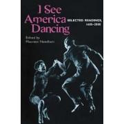 I See America Dancing by Maureen Needham