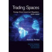 Trading Spaces: Foreign Direct Investment Regulation, 1970 2000