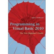 Programming in Visual Basic 2010 by Jim McKeown