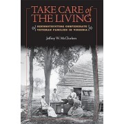 Take Care of the Living by Jeffrey W. McClurken