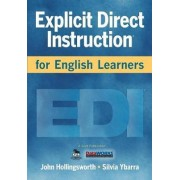 Explicit Direct Instruction for English Learners by John R. Hollingsworth