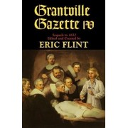 Grantville Gazette: v. 4 by Eric Flint