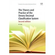 The Theory and Practice of the Dewey Decimal Classification System by M. P. Satija