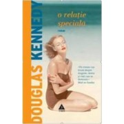 O relatie speciala - Douglas Kennedy