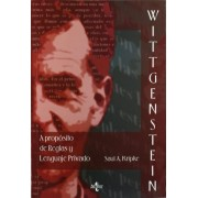 Wittgenstein a proposito de reglas y lenguaje privado / Wittgenstein about Rules and Private Language by Saul A. Kripke