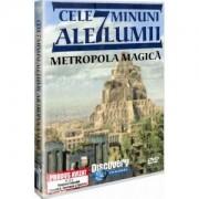 Discovery - Cele 7 minuni ale lumii-Metropola magica (DVD)