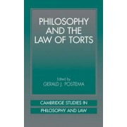 Philosophy and the Law of Torts by Gerald J. Postema
