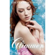 Glimmer by Stacey Wallace Benefiel