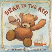 Bear in the Air by Susan Meyers