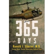 365 Days by Ronald J Glasser