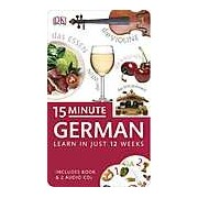 15-Minute German. Learn in just two weeks. Includes book and 2 audio CDs