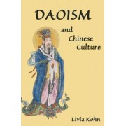 Daoism and Chinese Culture by Livia Kohn