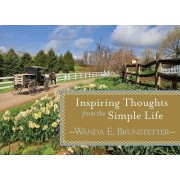 Inspiring Thoughts from the Simple Life by Wanda E Brunstetter