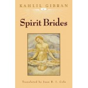 Spirit Brides by Kahlil Gibran