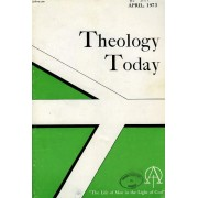 Theology Today, Vol. Xxx, N° 1, April 1973, The Life Of Man In The Light Of God