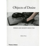 Objects of Desire by Adrian Forty