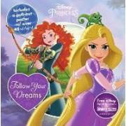 Disney Princess Follow Your Dreams by Parragon Books Ltd