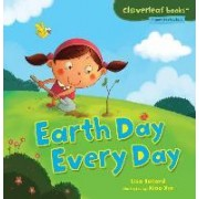 Earth Day Every Day by Lisa Bullard