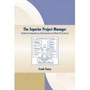 The Superior Project Manager by Frank Toney