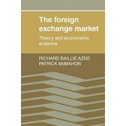 The Foreign Exchange Market by richard T. Baillie