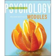 Modules: The Science of Psychology by Laura A. King