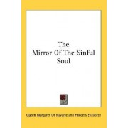 The Mirror of the Sinful Soul by Queen Margaret of Navarre