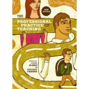 The Professional Practice of Teaching by Clive McGee