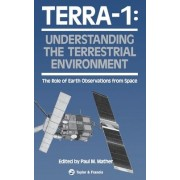 Terra- 1: Understanding the Terrestrial Environment by Paul Mather