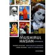 The Mushirul Hasan Omnibus by Mushirul Hasan