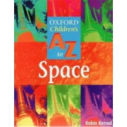 The Oxford Children's A-Z of Space