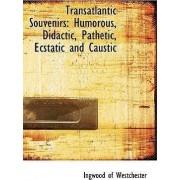 Transatlantic Souvenirs by Ingwood Of Westchester
