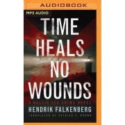 Time Heals No Wounds by Patrick F Brown